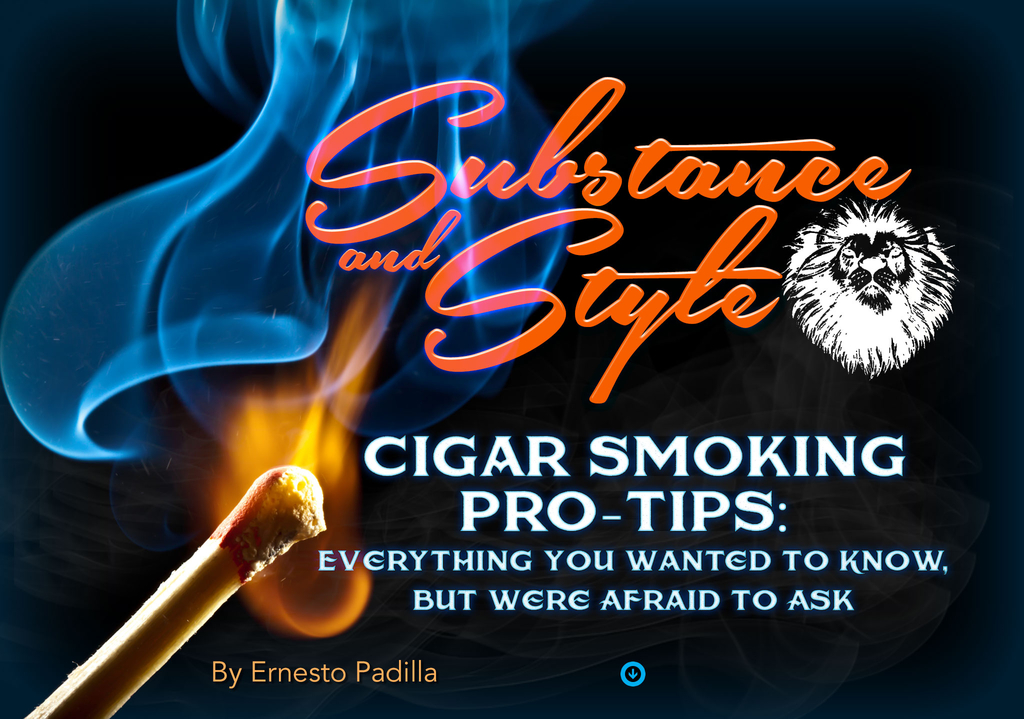 Substance and Style: Cigar Smoking Pro Tips