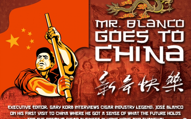 Mr. Blanco Goes to China-Chinese Cigar Market