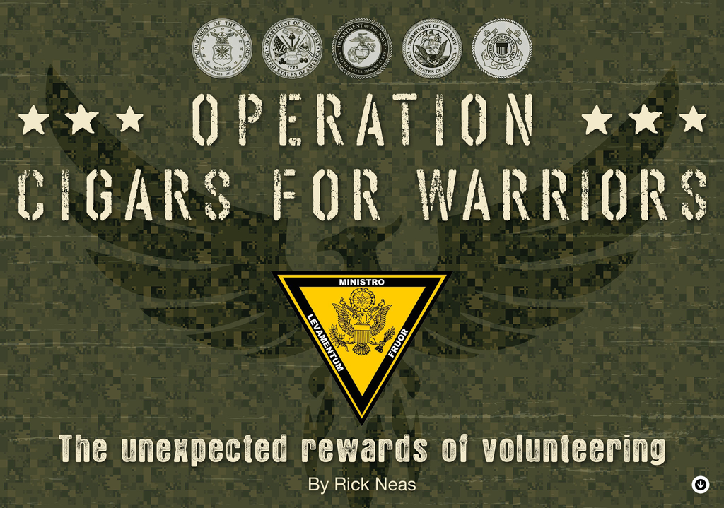 Operation: Cigars For Warriors -The Unexpected Rewards of Volunteering