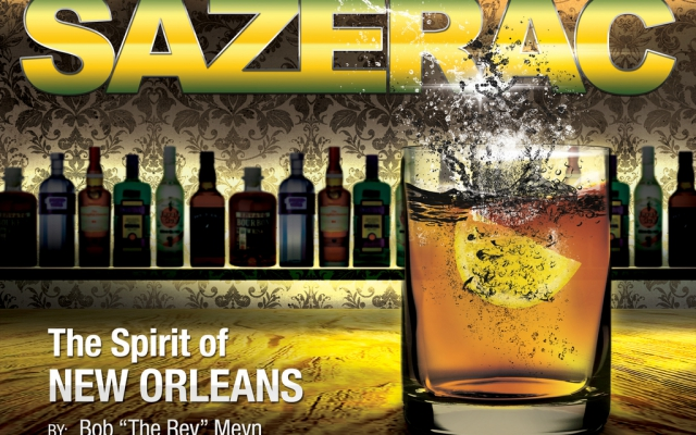 Sazerac: The Spirit of New Orleans