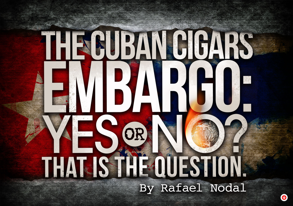 Rafael Nodal cuban cigars embargo article