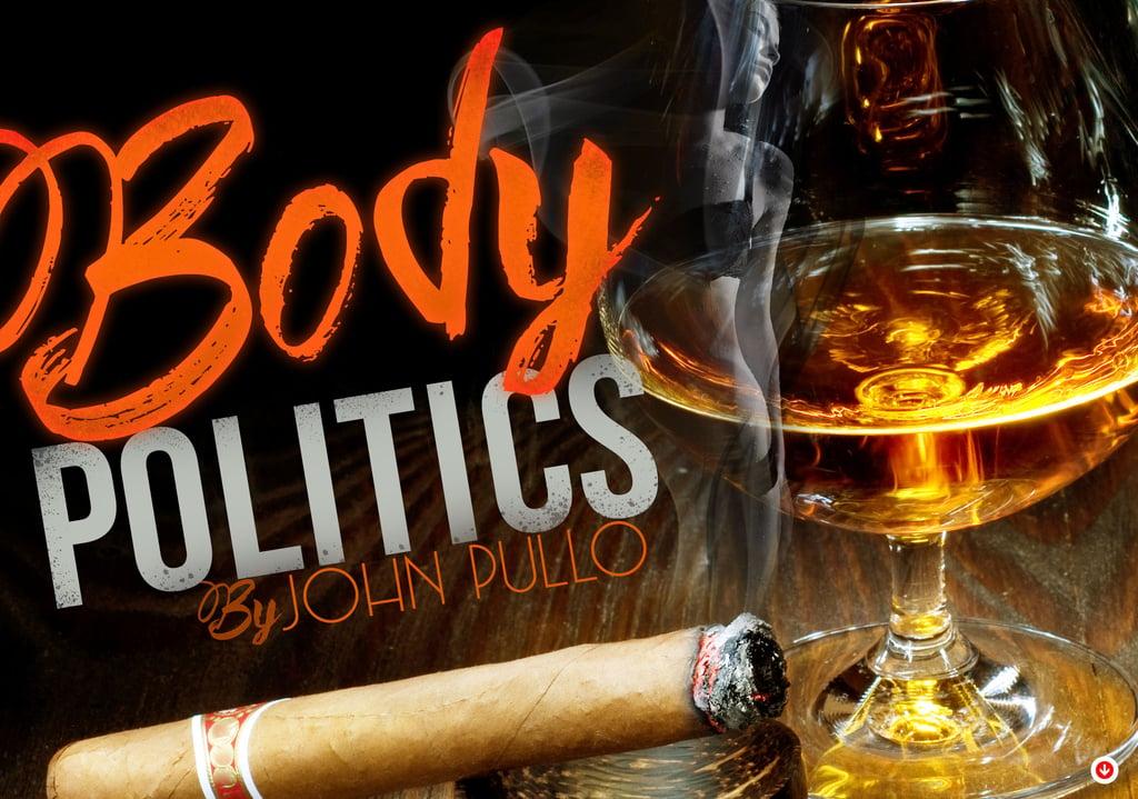 Body Politics-Cigar Body