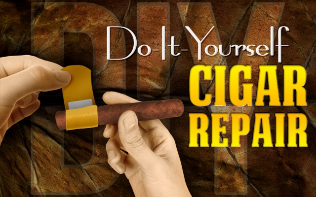 Do-It-Yourself Cigar Repair