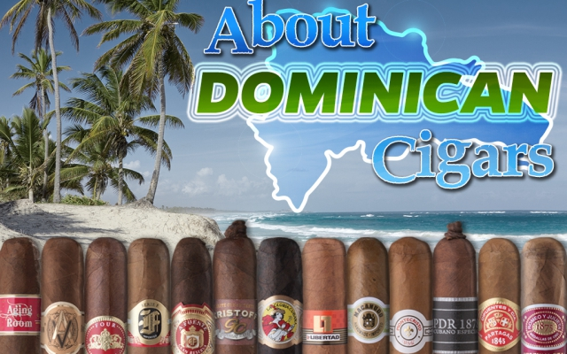 About Dominican Cigars
