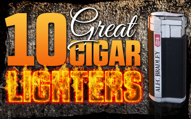 2014 CA Report: 10 Top Performing Cigar Lighters