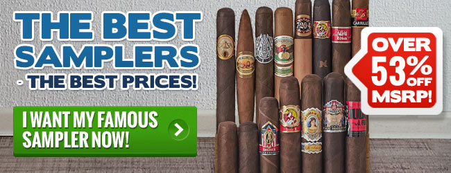 Best Samplers from Famous Smoke Shop