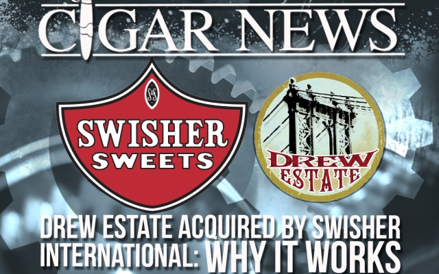 Swisher Buys Drew Estate: Good…or Bad?