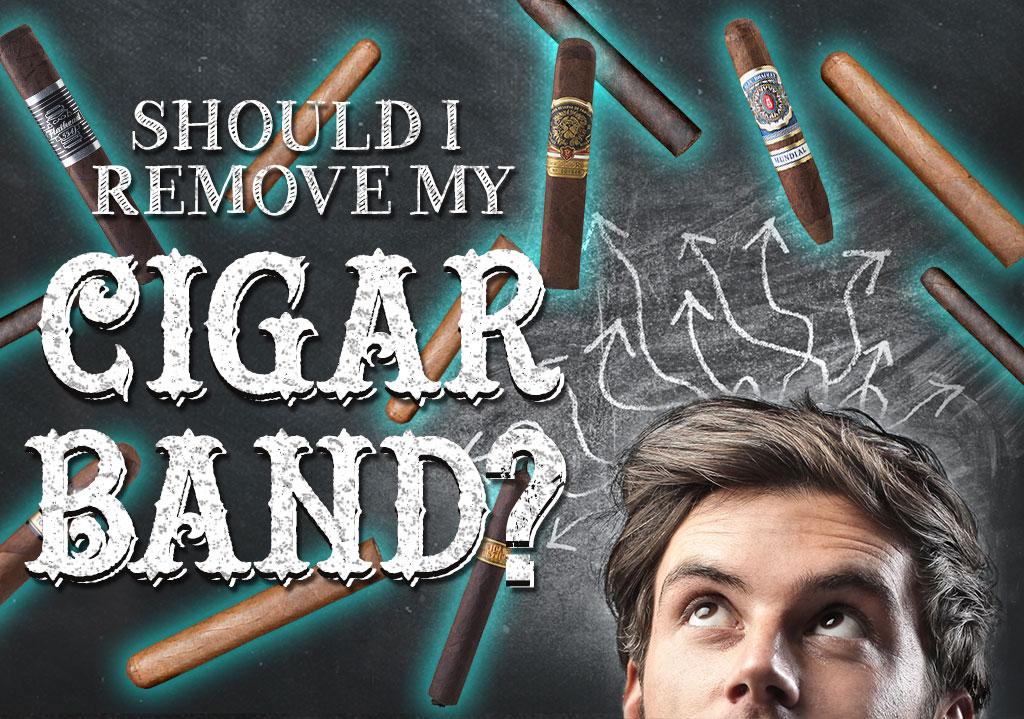 Should I Take Off My Cigar Band Before I Smoke?