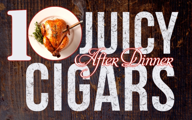 2014 CA Report: Recommended After Dinner Cigars
