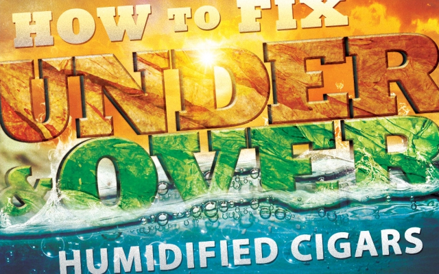 How to Fix Over Humidified & Under Humidified Cigars