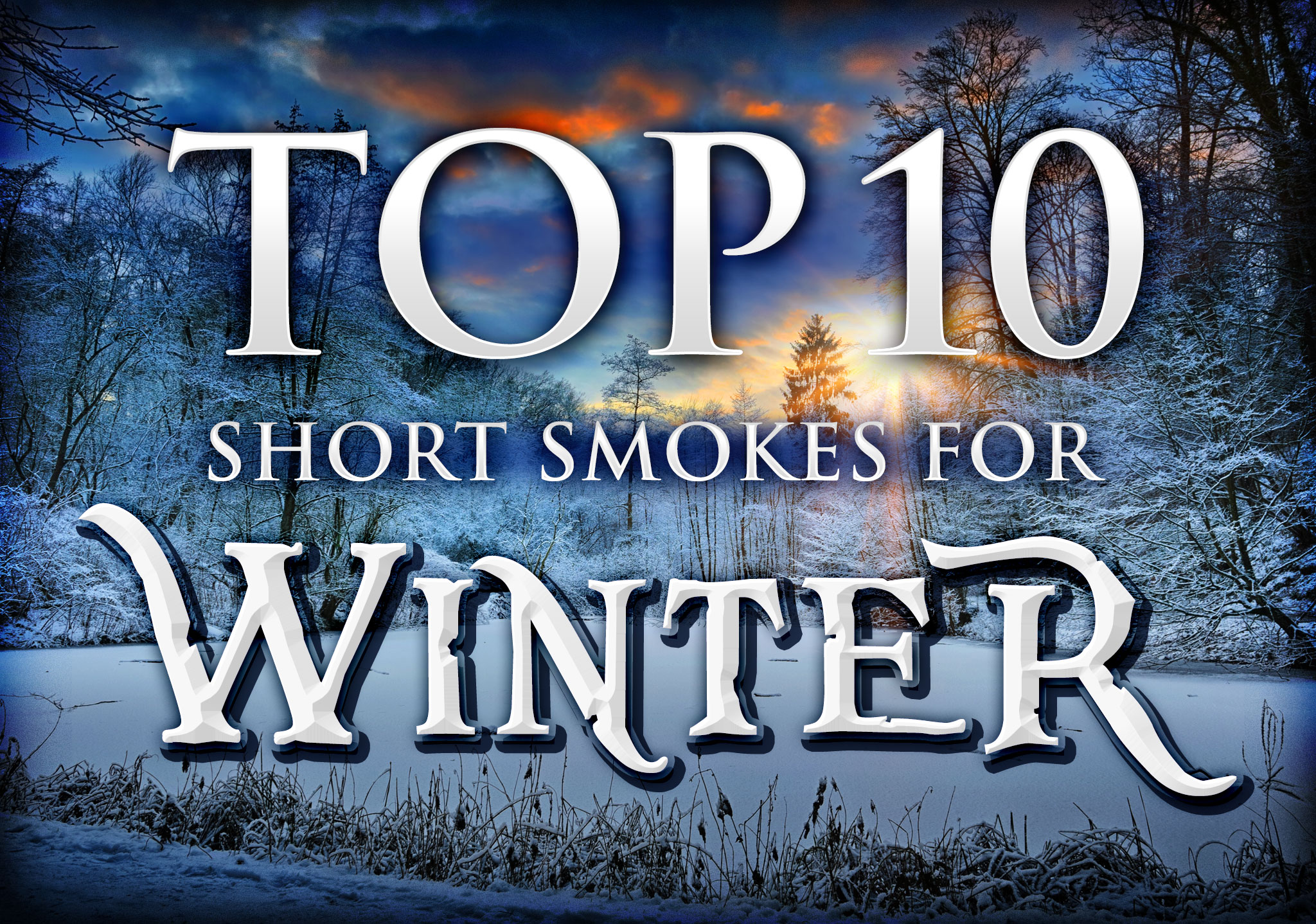 2014 CA Report: Winter Cigars – The 10 Best Short Smokes
