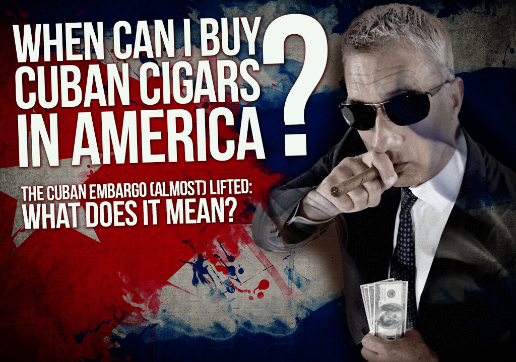 When Can I Buy Cuban Cigars in America?