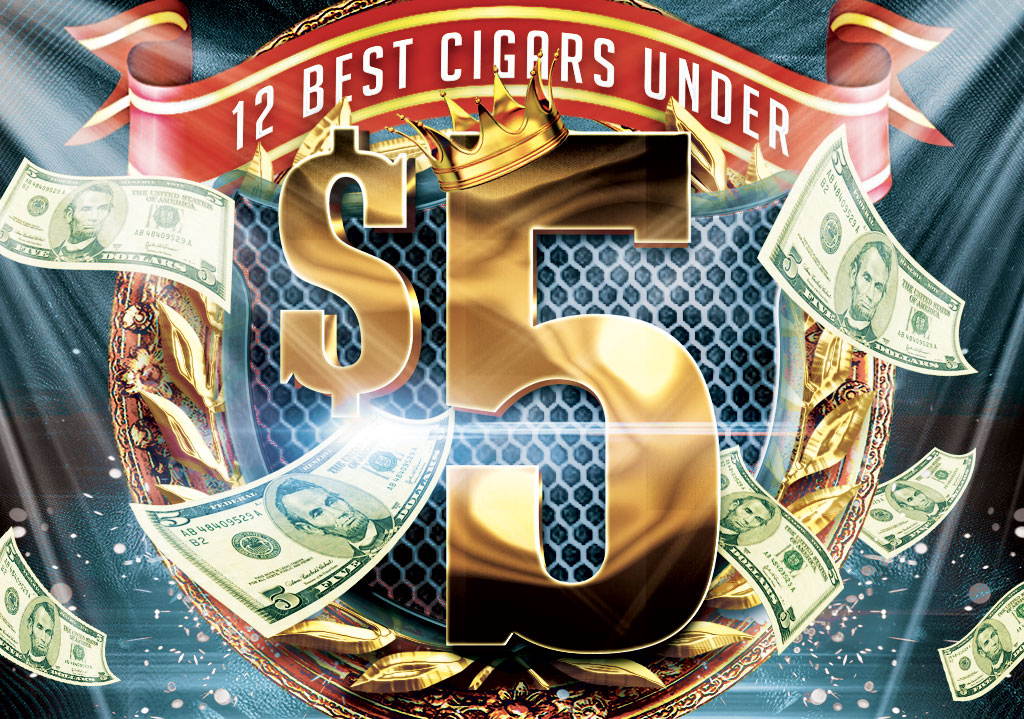 Top 12 Cigars Under $5.00