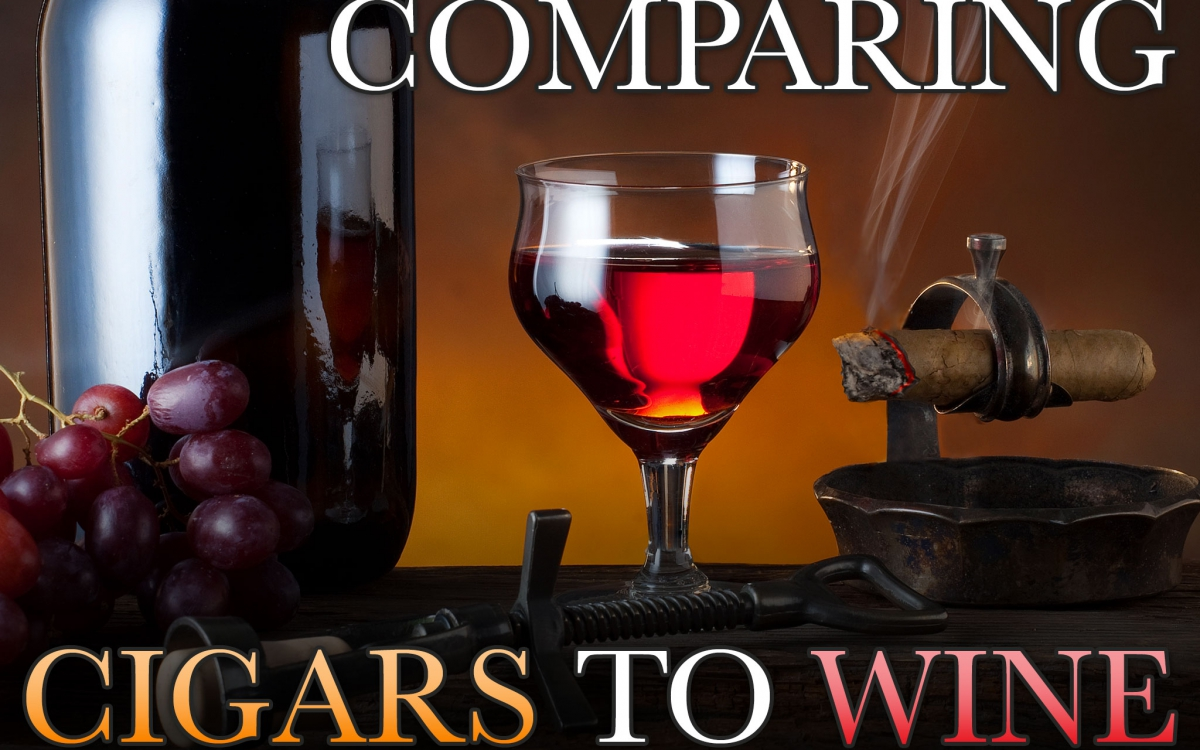 Comparing Cigars to Wine