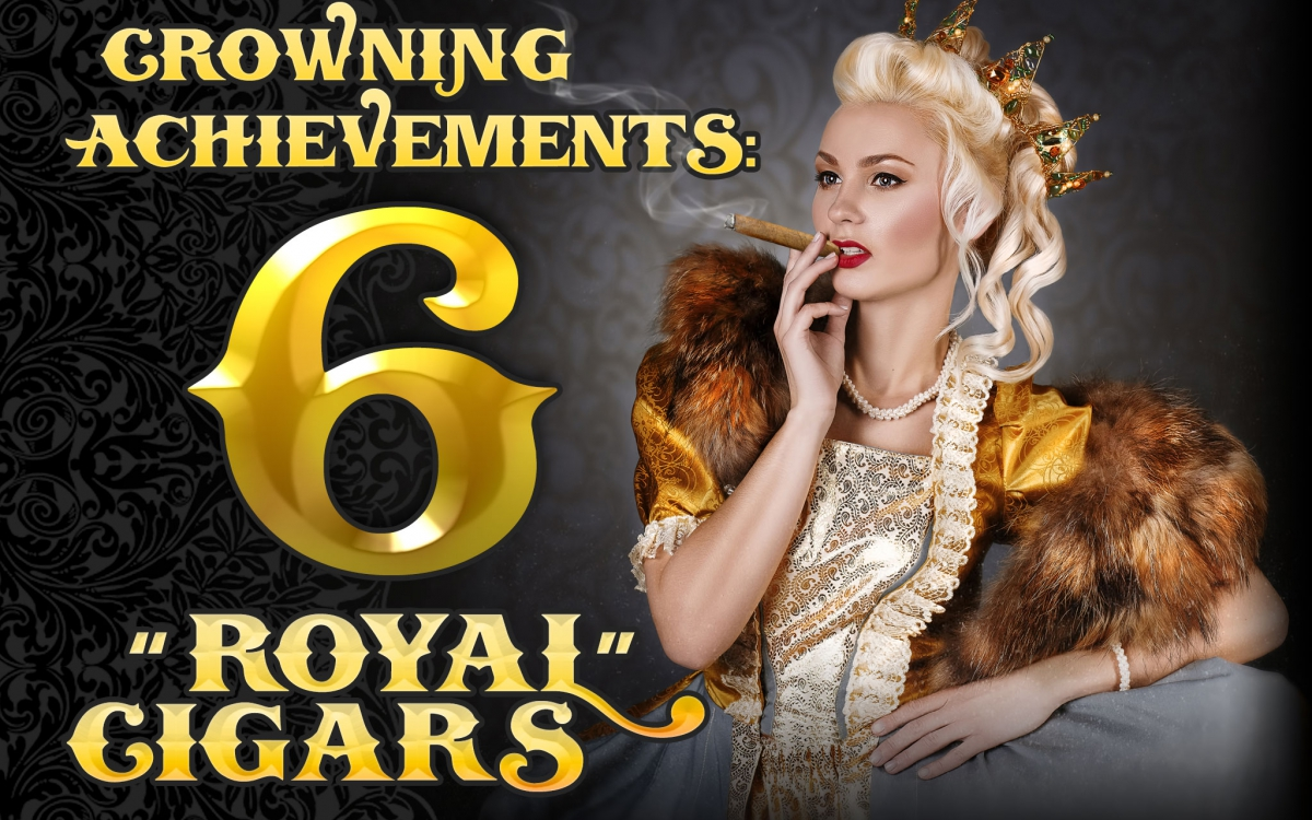 2015 CA Report: Cigar Royalty – Cigar with Regal Names