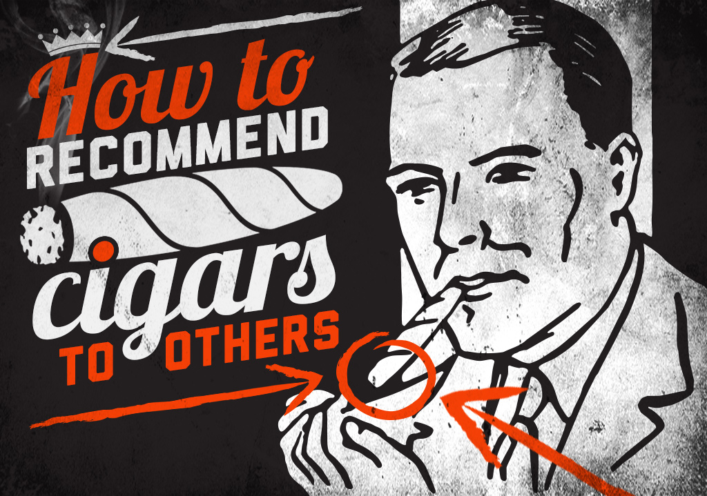 How to Recommend Cigars to Others