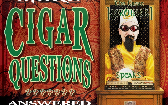 More Cigar Questions: Answered