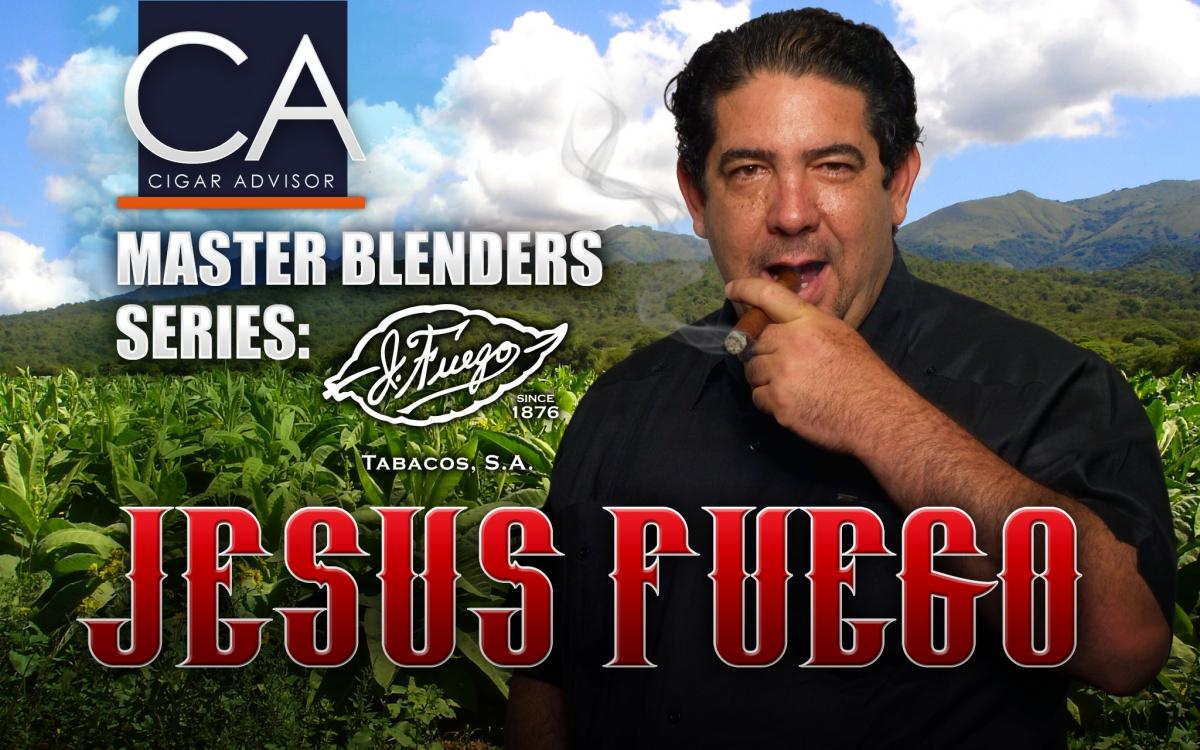 Master Blenders: Jesus Fuego of J. Fuego Cigars