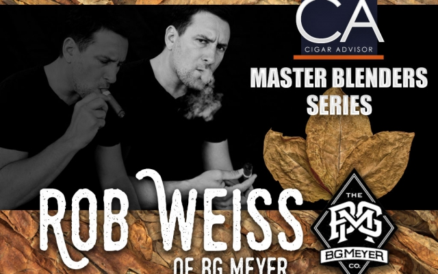 Master Blenders: Rob Weiss of BG Meyer Cigars