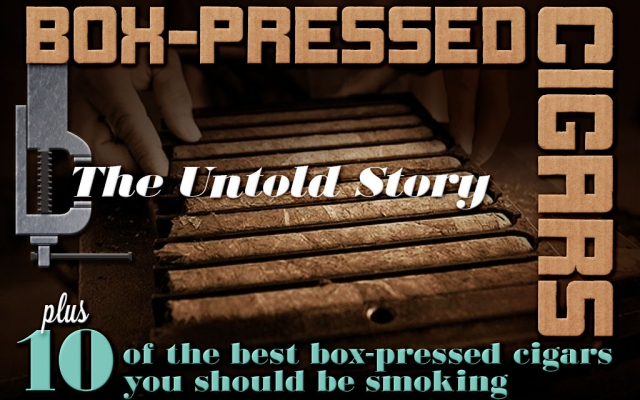 2015 CA Report: 10 Recommended Box-Pressed Cigars