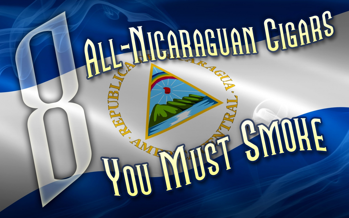 2015 CA Report: 8 Top Nicaraguan Puro Cigars