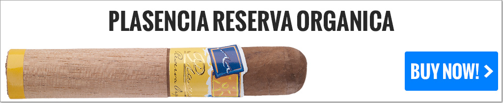 cigar makers plasencia reserva organica cigars on sale