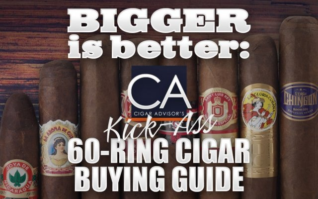 2015 CA Report: 60 Ring Cigar Buying Guide