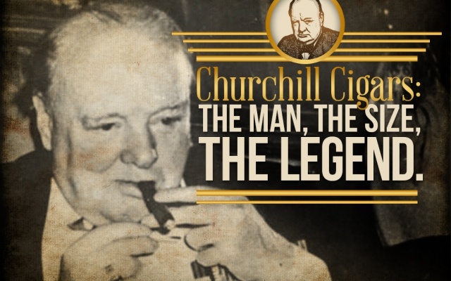 Churchill Cigars: The Man, The Size, The Legend