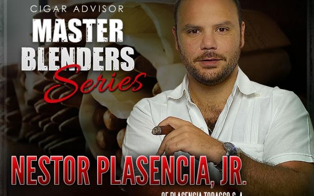 Master Blenders Series: Nestor Plasencia, Jr of Plasencia Tobacco S.A.