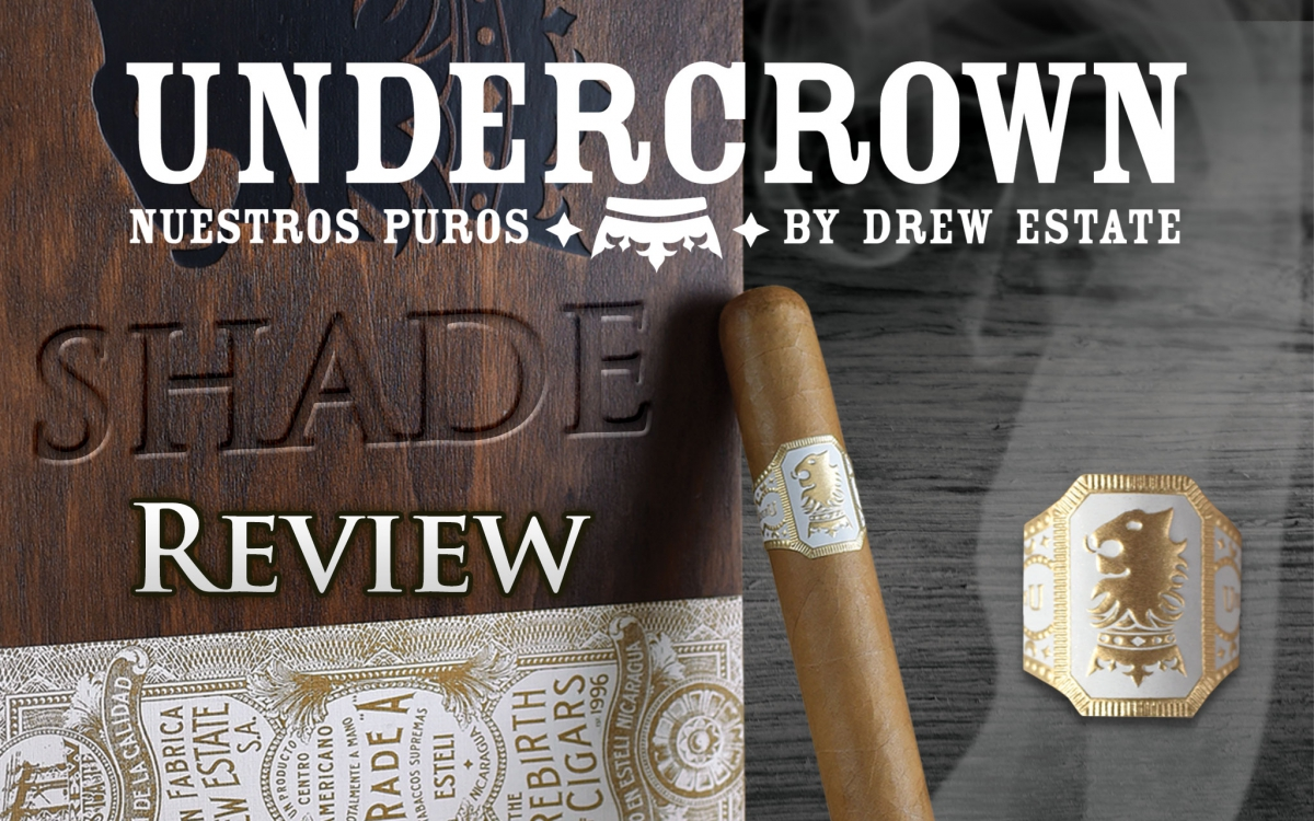 Undercrown Shade Cigar Review: Video