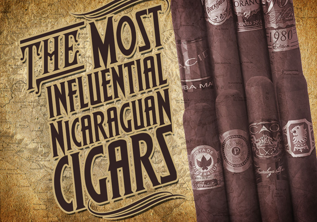 most influential nicaraguan cigars
