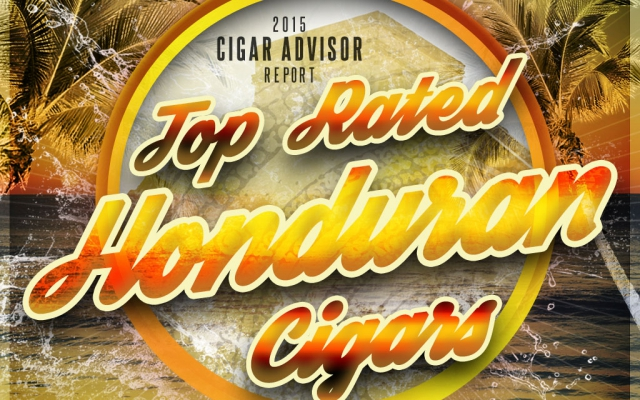 2015 CA Report: Top Rated Honduran Cigars