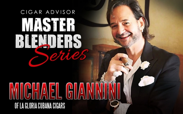 Master Blenders: Michael Giannini of La Gloria Cubana Cigars