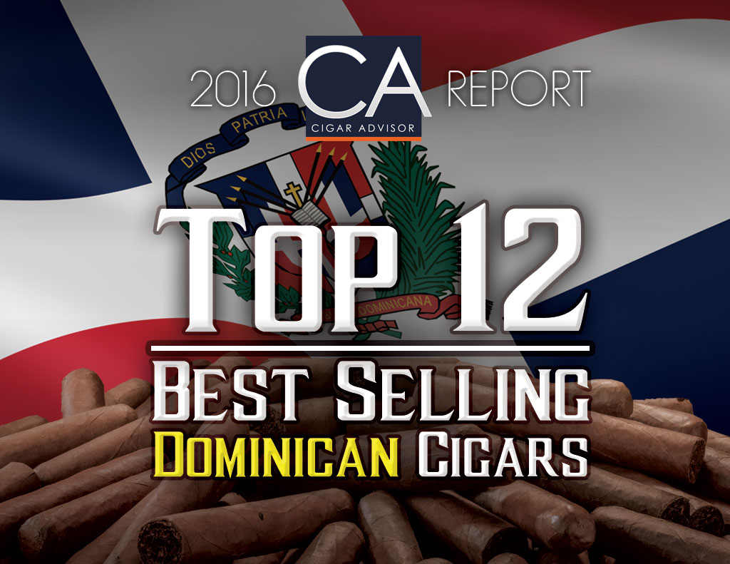2016 CA Report: Top 12 Best Selling Dominican Cigars