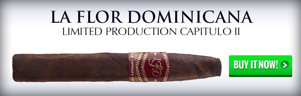 la flor dominicana limited production capitulo ii chisel dominican cigars on sale