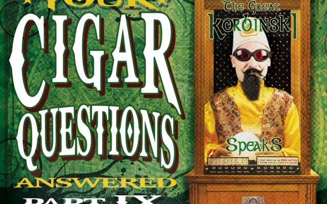 Still More Cigar Questions: Answered (Part IX)