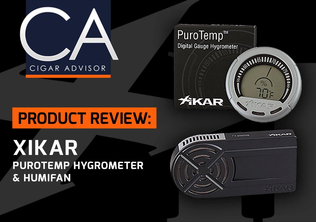Cigar Advisor Review: PuroTemp Hygrometer & HumiFan Xikar Product Review