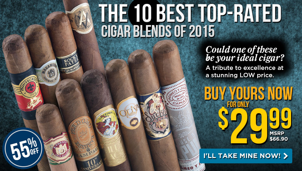 The 10 Best Top Rated Cigar Blends of 2015 Sampler