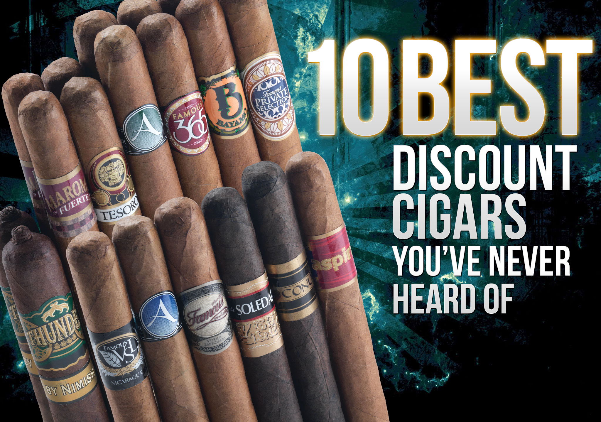 2016 CA Report: 10 Best Discount Cigars you've Never Heard Of