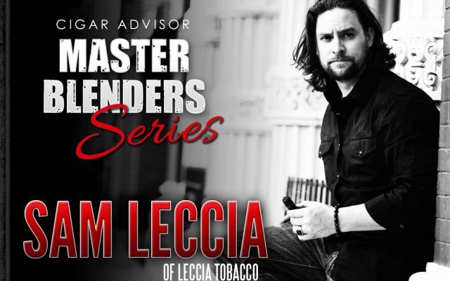 Master Blenders: Sam Leccia of Leccia Tobacco