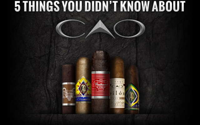 Five Things You Didn't Know About…CAO Cigars