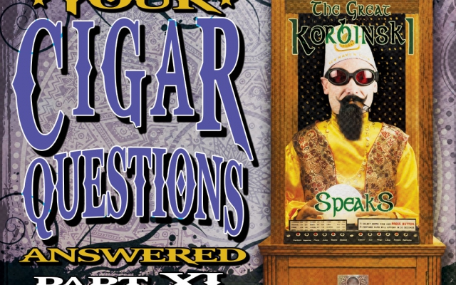 More Cigar Questions – Answered (Pt. XI)