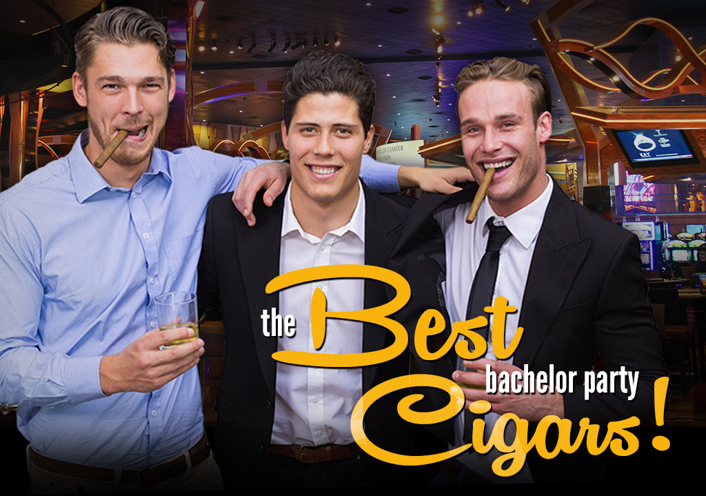 2016 CA Report: Best Bachelor Party Cigars