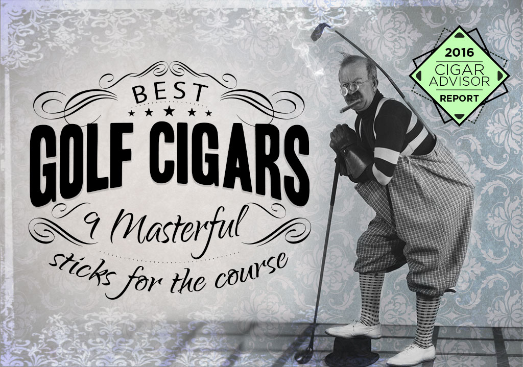 Golf Cigars -- 9 Masterful Sti...