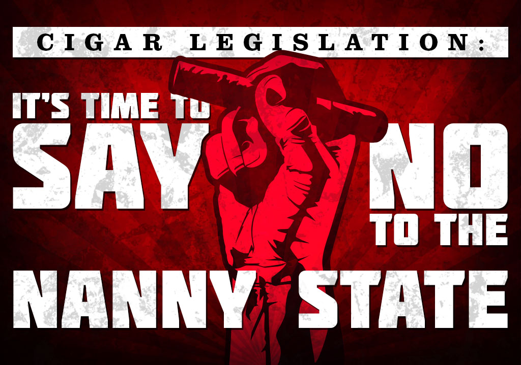Cigar Legislation Update: It's Time to Say No to the Nanny State