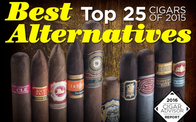 2016 CA Report: Best Top 25 Cigars of 2015 Alternatives