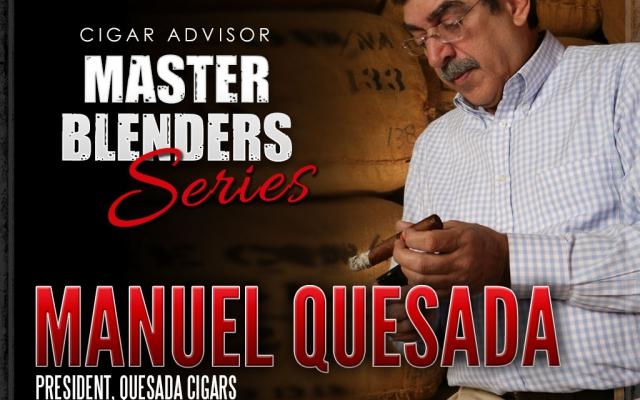 Master Blenders: Manuel Quesada of Quesada Cigars