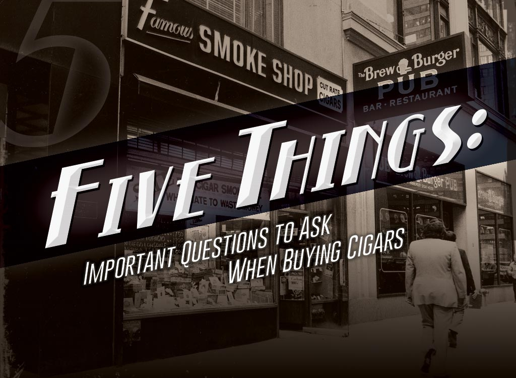 CA 2016 Report: 5 Important Questions to Ask When Buying Cigars