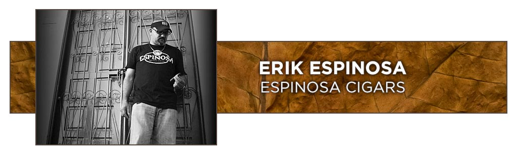 Erik Espinosa cigar makers