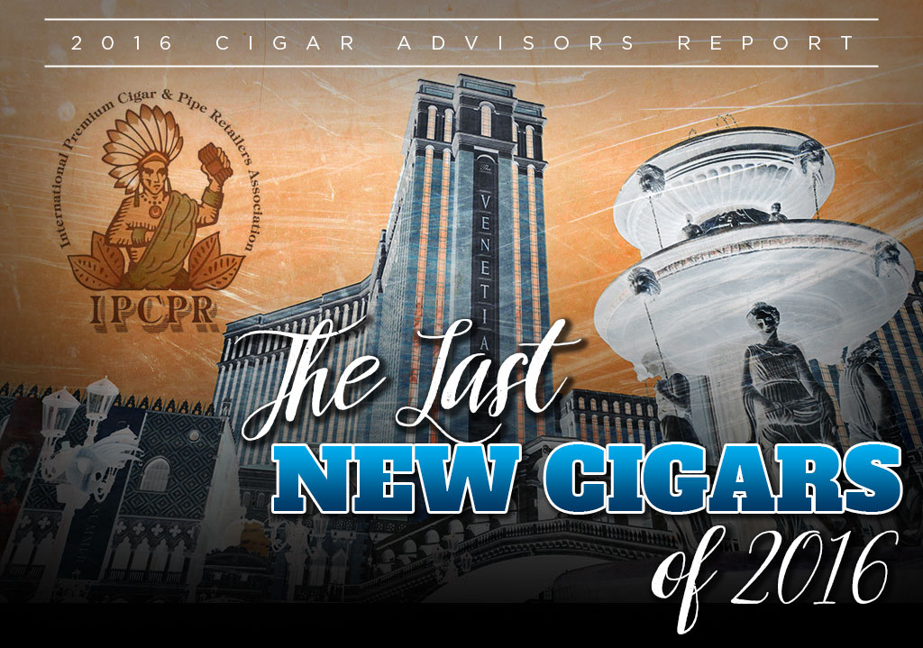 new cigars of 2016 ipcpr 2016